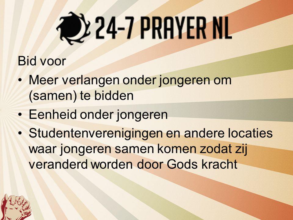 Bid voor Meer verlangen onder jongeren om (samen) te bidden. Eenheid onder jongeren.