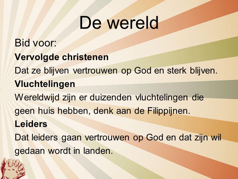 De wereld Bid voor: Vervolgde christenen