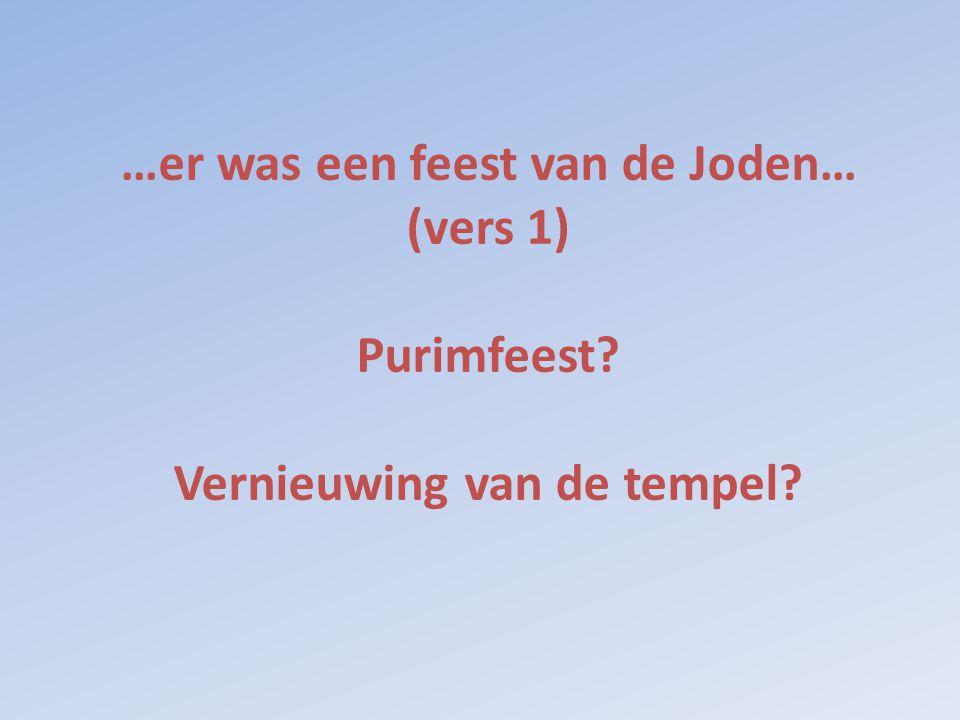 …er was een feest van de Joden… (vers 1) Purimfeest