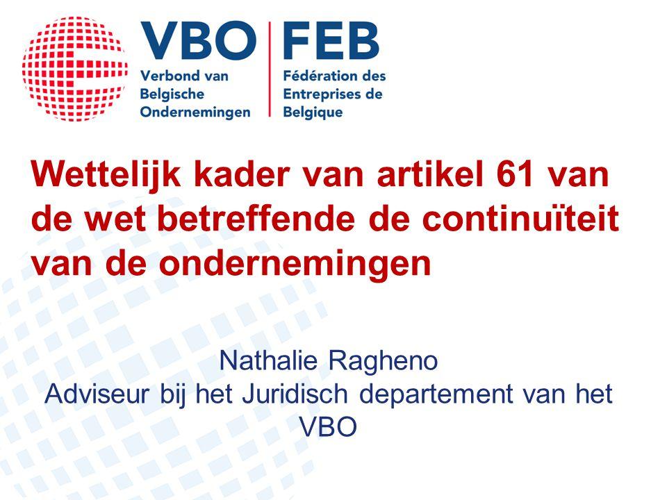Nathalie Ragheno Adviseur bij het Juridisch departement van het VBO