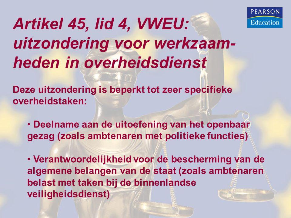 Artikel 45, lid 4, VWEU: uitzondering voor werkzaam-heden in overheidsdienst