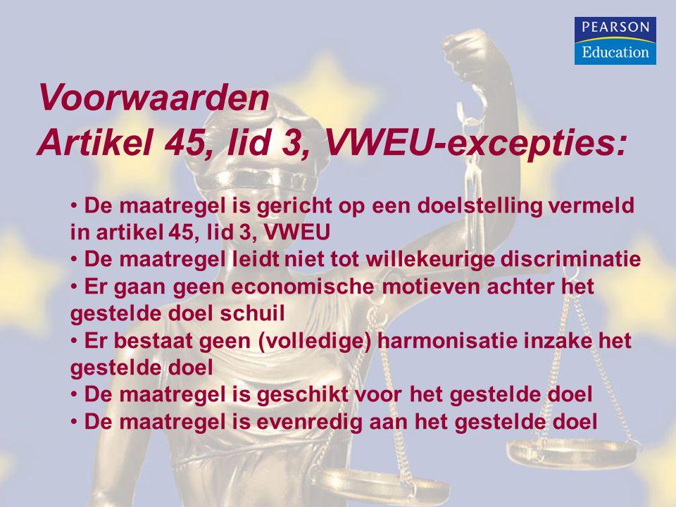 Artikel 45, lid 3, VWEU-excepties: