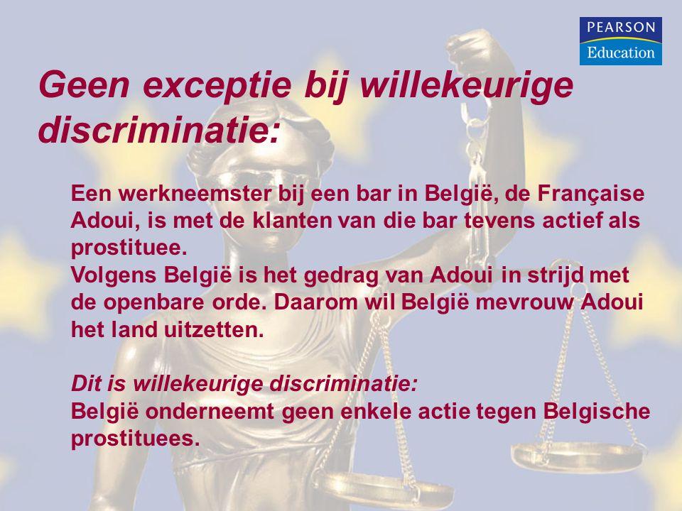 Geen exceptie bij willekeurige discriminatie: