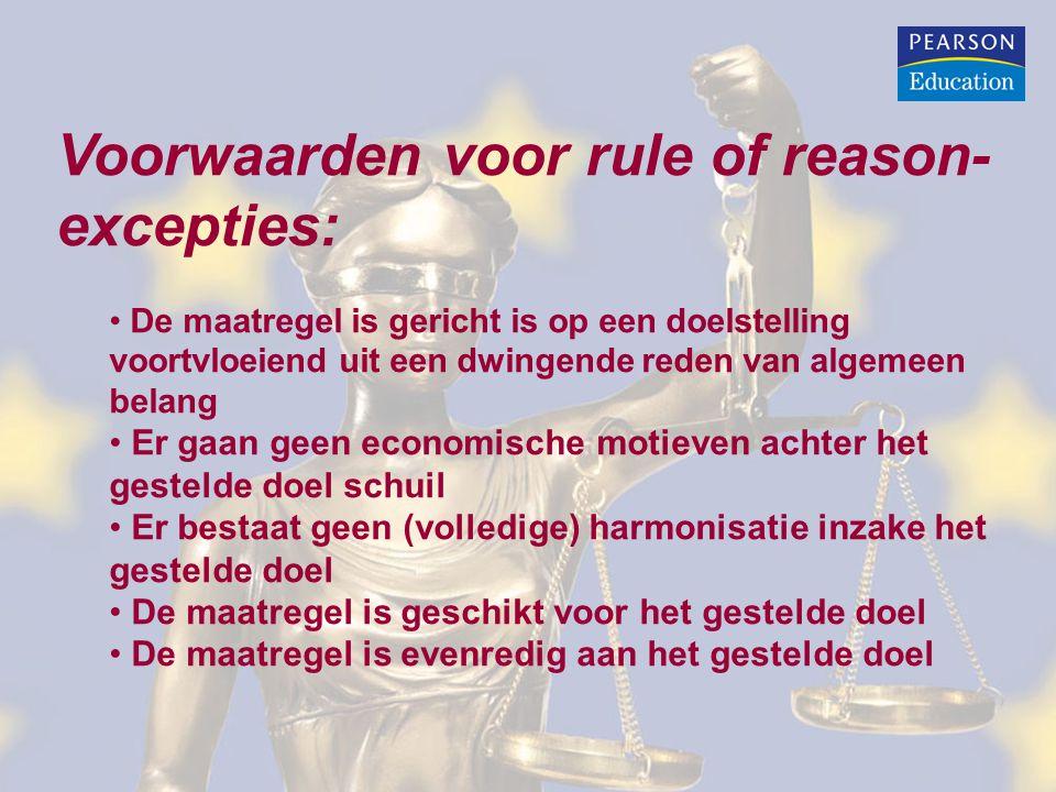 Voorwaarden voor rule of reason-excepties: