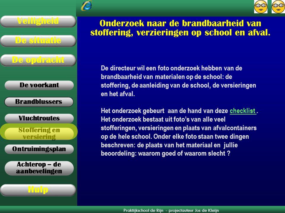 Onderzoek naar de brandbaarheid van stoffering, verzieringen op school en afval.