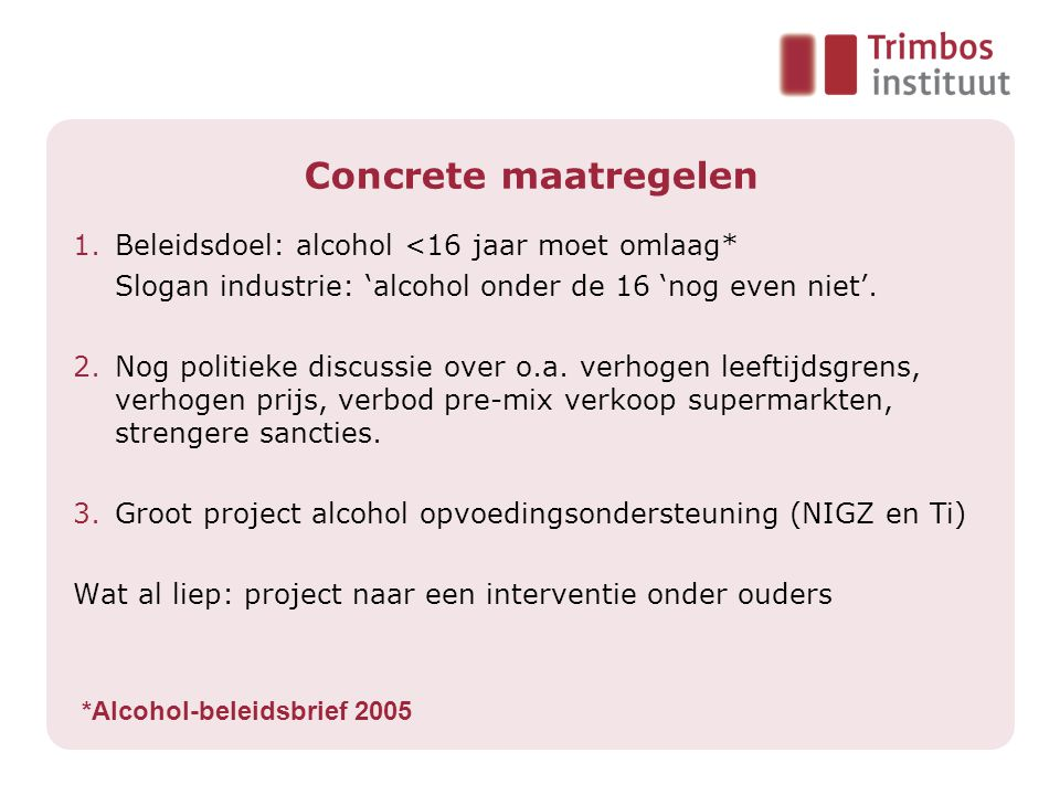 *Alcohol-beleidsbrief 2005