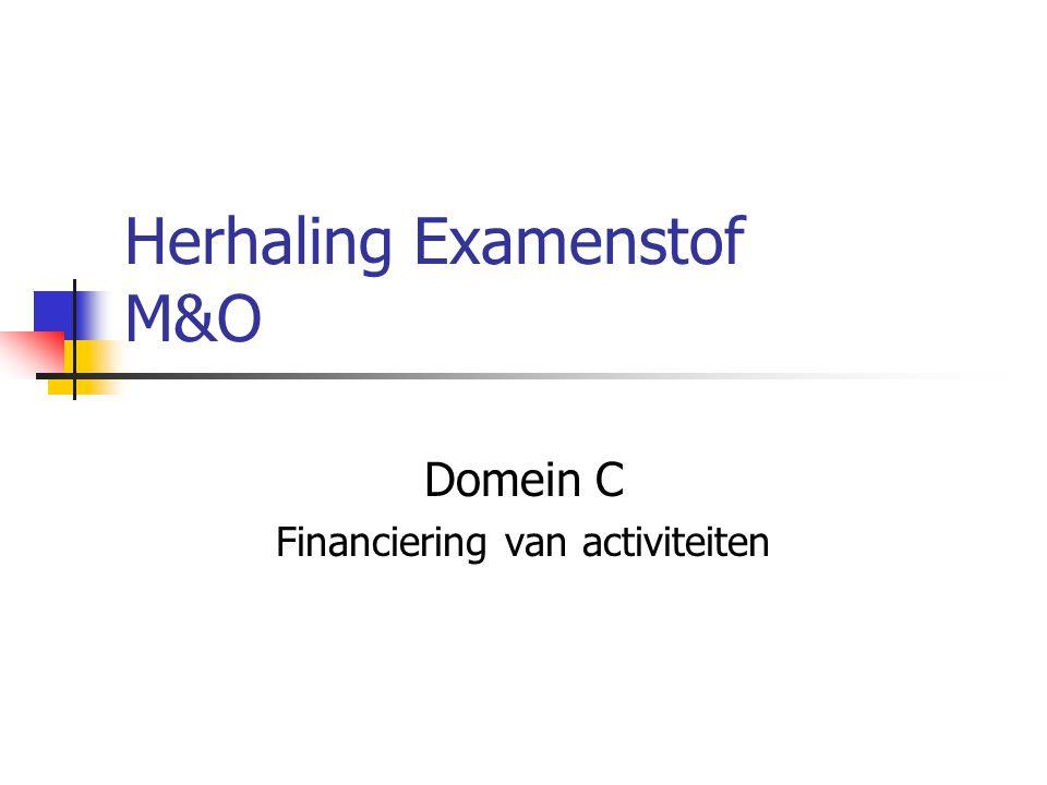 Herhaling Examenstof M&O