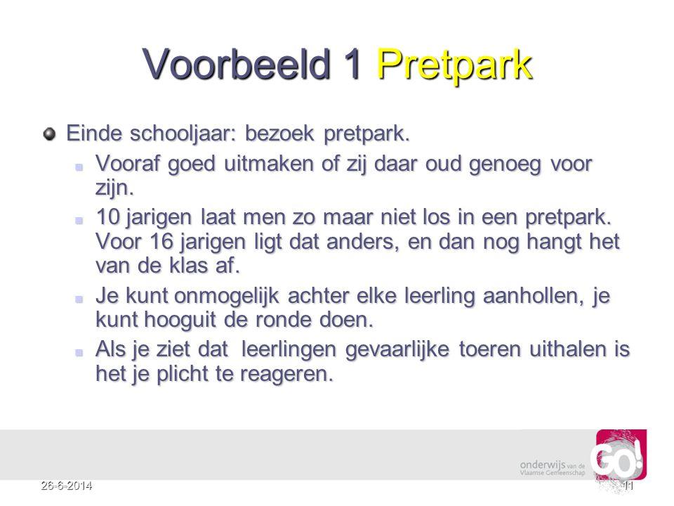 Voorbeeld 1 Pretpark Einde schooljaar: bezoek pretpark.