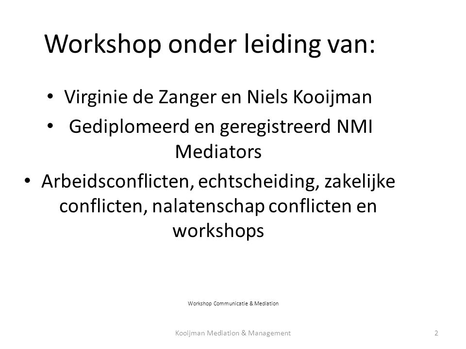 Workshop onder leiding van: