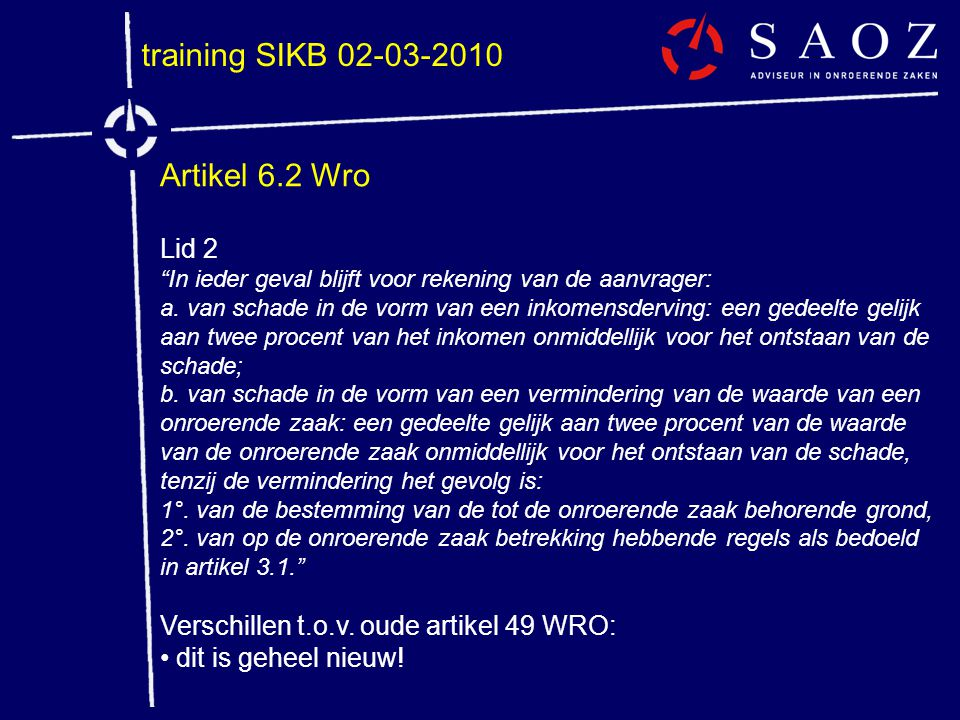 training SIKB 02-03-2010 Artikel 6.2 Wro Lid 2
