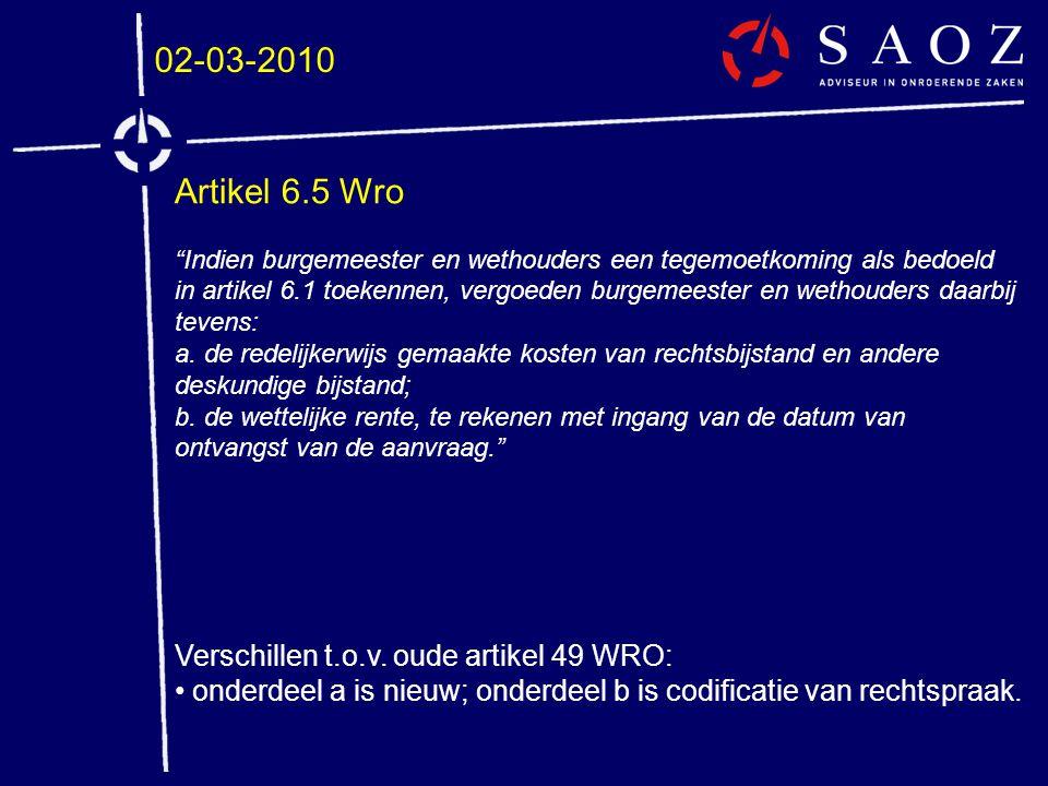 02-03-2010 Artikel 6.5 Wro Verschillen t.o.v. oude artikel 49 WRO: