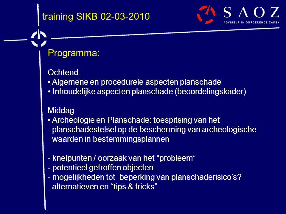 training SIKB 02-03-2010 Programma: Ochtend: