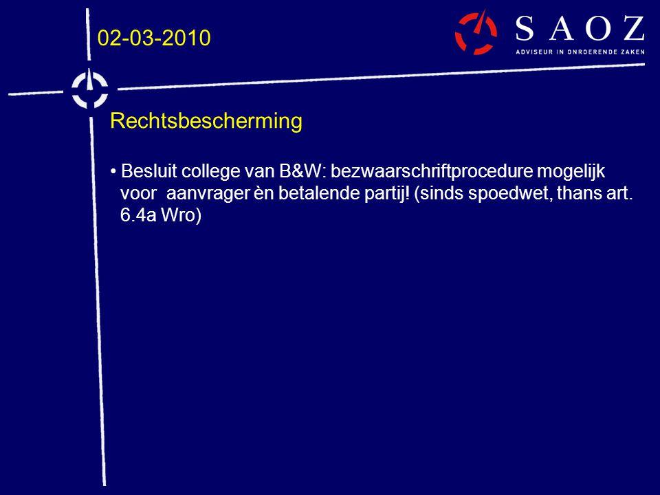 02-03-2010 Rechtsbescherming. Besluit college van B&W: bezwaarschriftprocedure mogelijk.