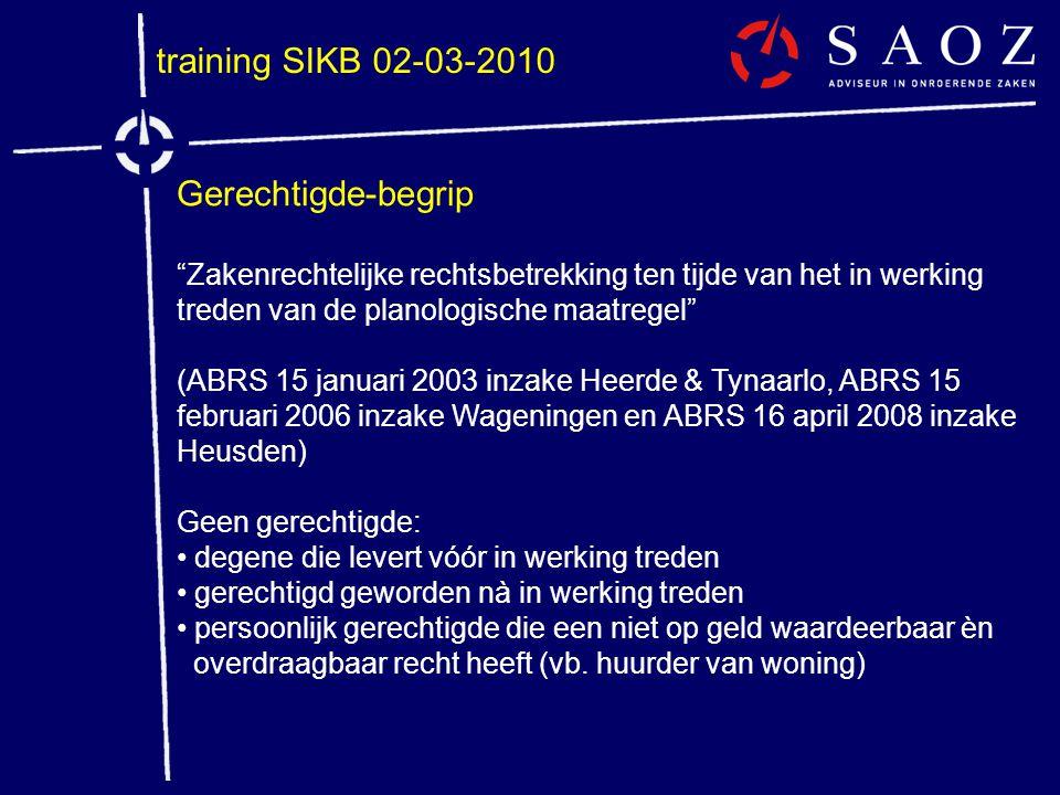training SIKB 02-03-2010 Gerechtigde-begrip