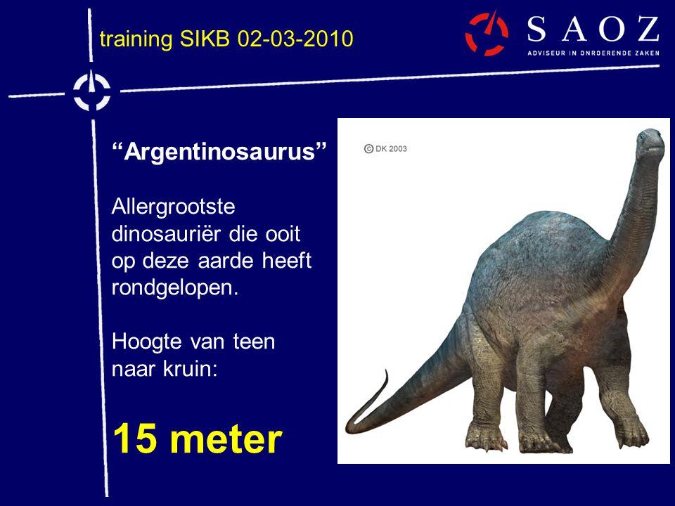 15 meter Argentinosaurus training SIKB 02-03-2010