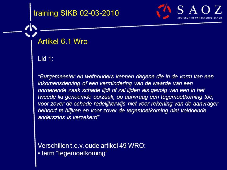 training SIKB 02-03-2010 Artikel 6.1 Wro Lid 1: