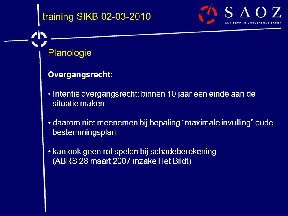 training SIKB 02-03-2010 Planologie Overgangsrecht: