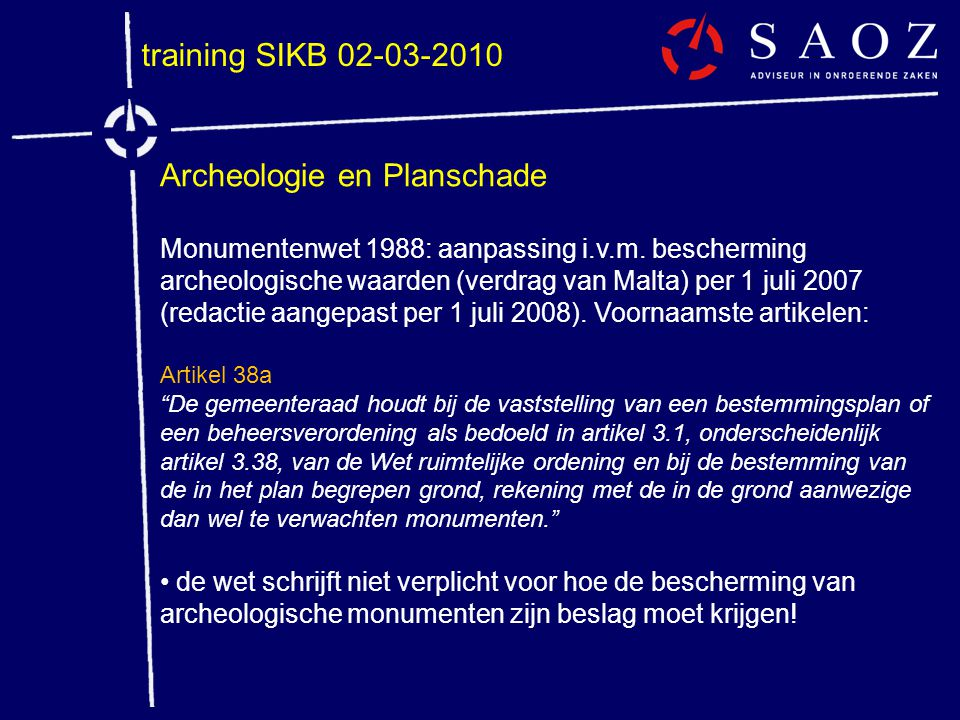 Archeologie en Planschade