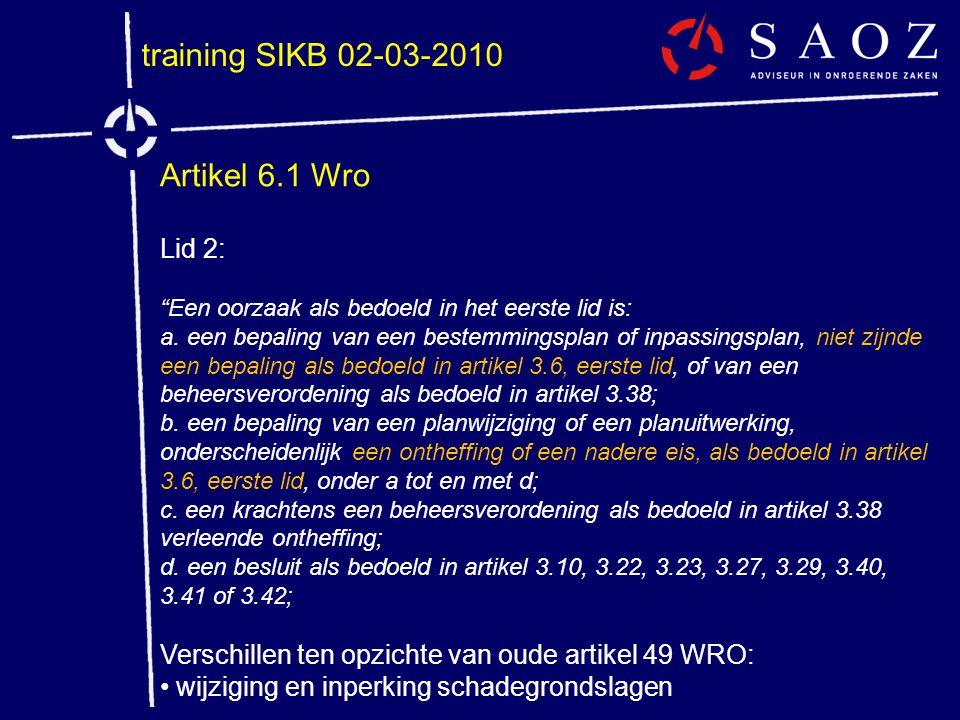 training SIKB 02-03-2010 Artikel 6.1 Wro Lid 2: