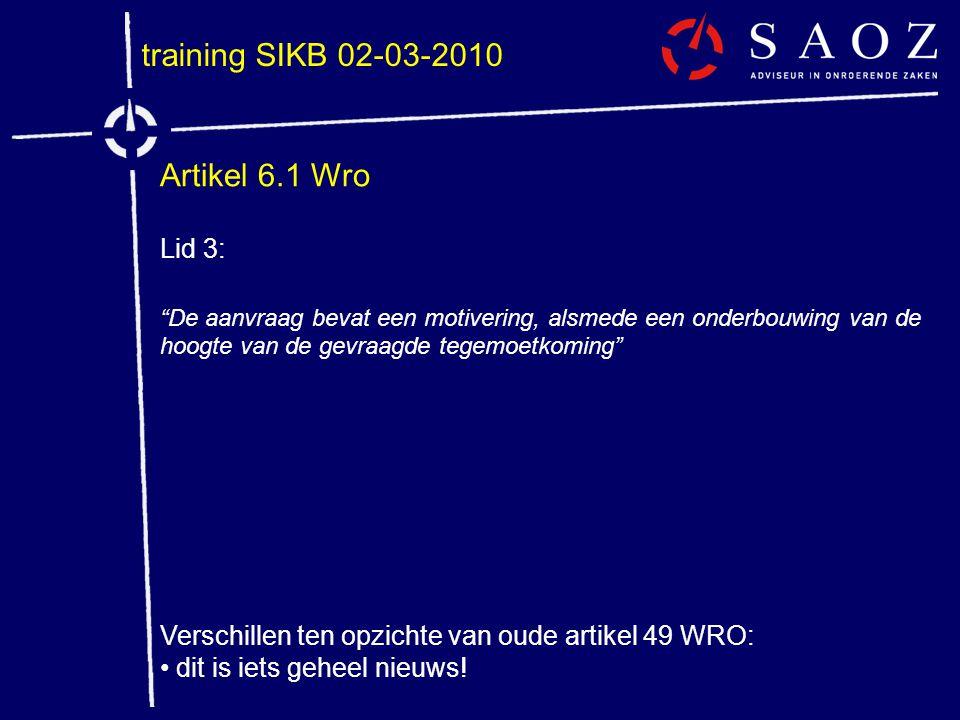 training SIKB 02-03-2010 Artikel 6.1 Wro Lid 3: