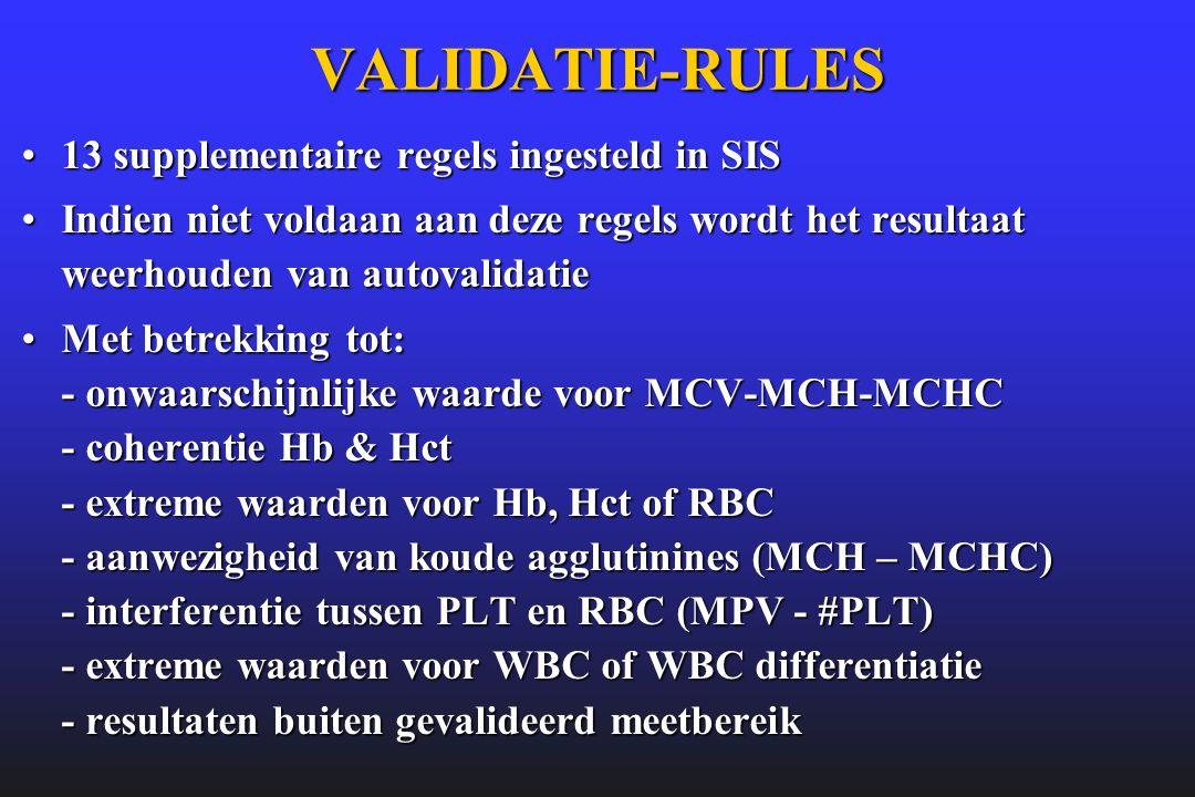 VALIDATIE-RULES 13 supplementaire regels ingesteld in SIS