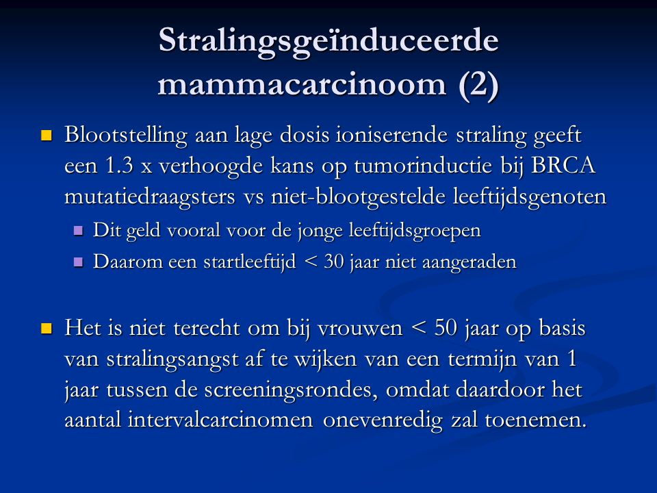 Stralingsgeïnduceerde mammacarcinoom (2)