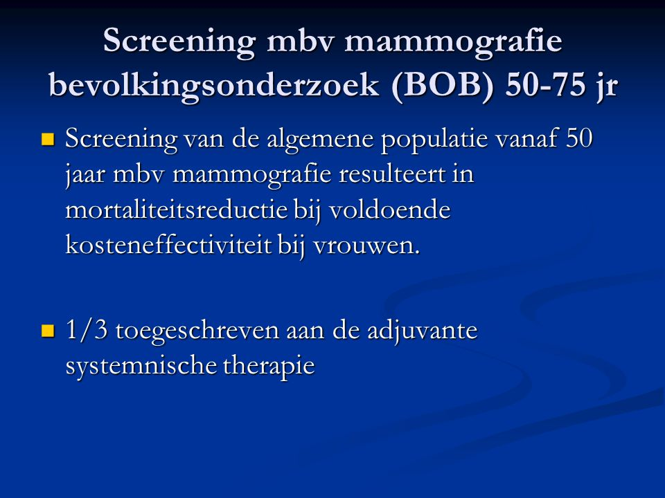 Screening mbv mammografie bevolkingsonderzoek (BOB) jr
