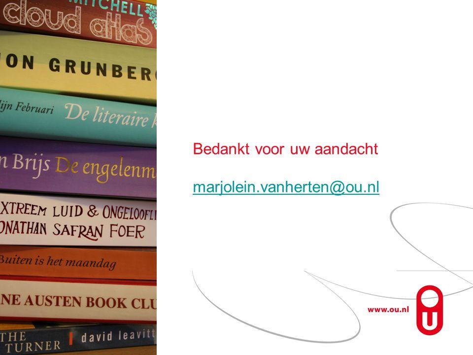 Bedankt voor uw aandacht marjolein.vanherten@ou.nl