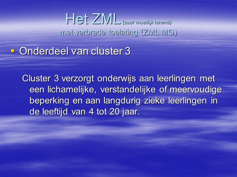 Het ZML (zeer moeilijk lerend) met verbrede toelating (ZML MG)