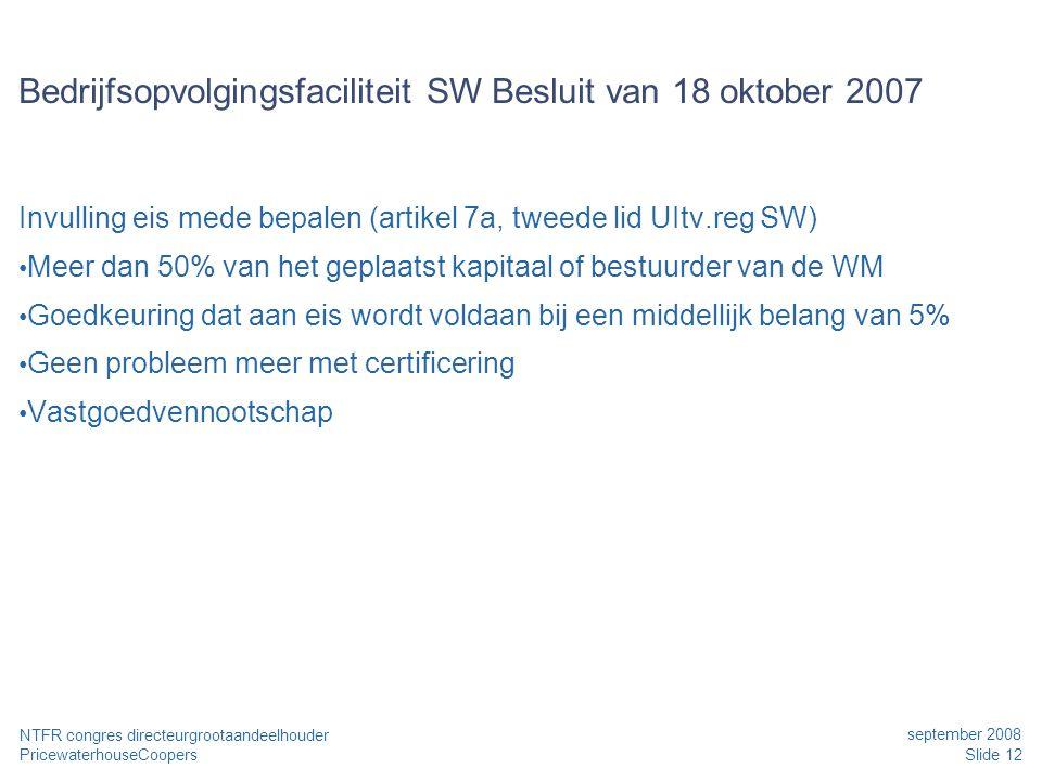 Bedrijfsopvolgingsfaciliteit SW Besluit van 18 oktober 2007