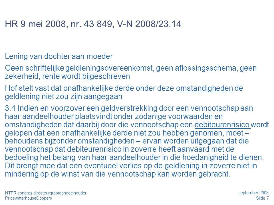 Date HR 9 mei 2008, nr. 43 849, V-N 2008/23.14. Lening van dochter aan moeder.