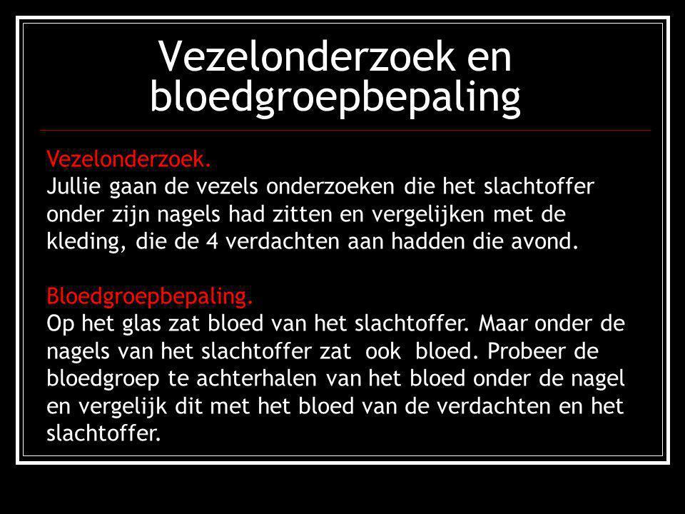 Vezelonderzoek en bloedgroepbepaling