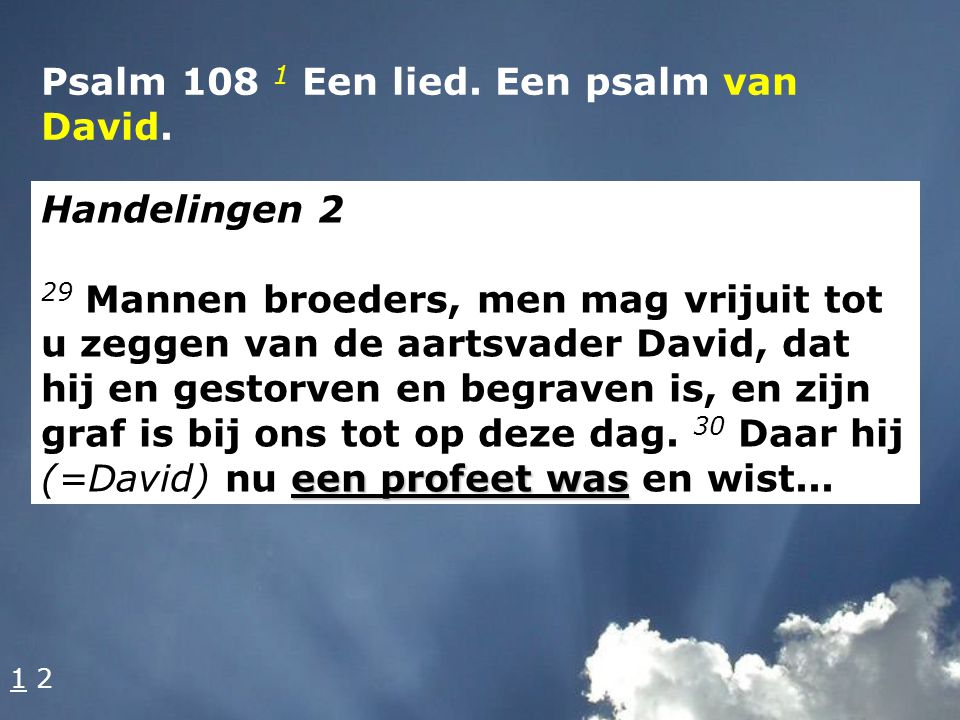 Psalm 108 1 Een lied. Een psalm van David.