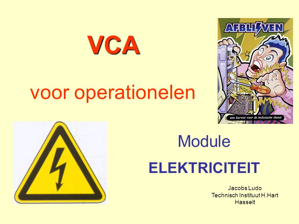 VCA voor operationelen
