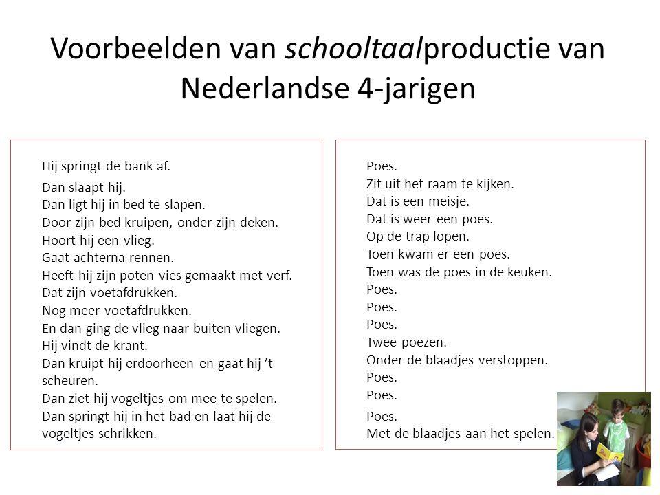 Voorbeelden van schooltaalproductie van Nederlandse 4-jarigen