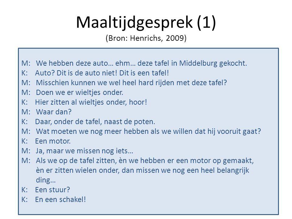 Maaltijdgesprek (1) (Bron: Henrichs, 2009)