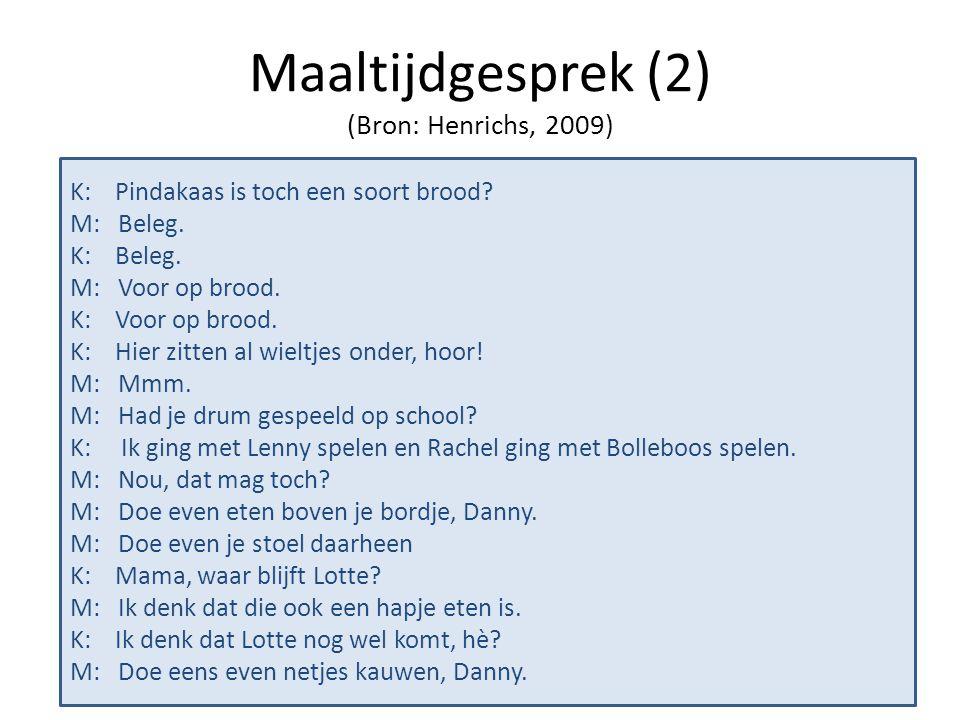 Maaltijdgesprek (2) (Bron: Henrichs, 2009)