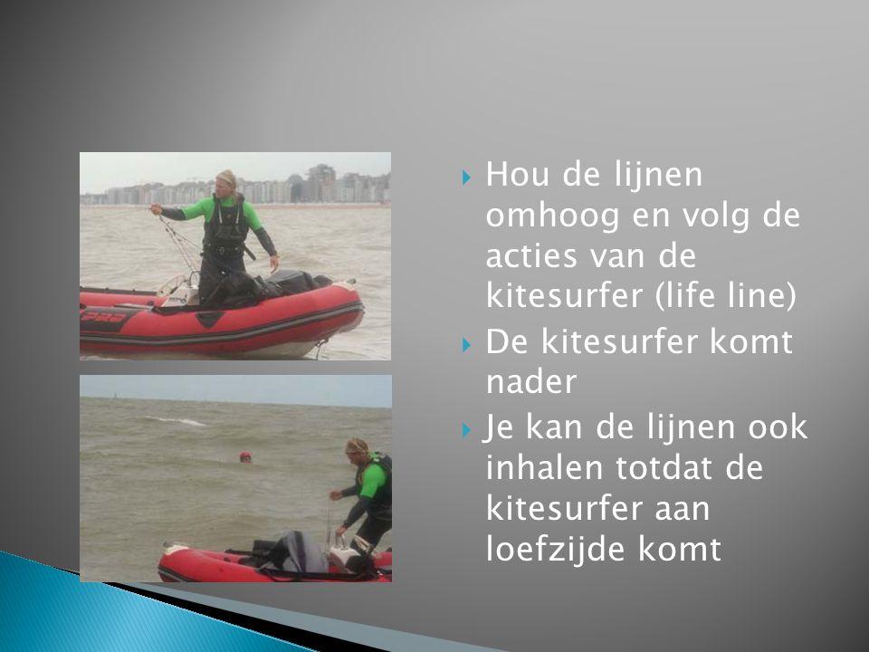 Hou de lijnen omhoog en volg de acties van de kitesurfer (life line)