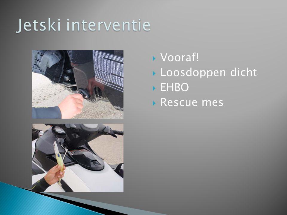 Jetski interventie Vooraf! Loosdoppen dicht EHBO Rescue mes