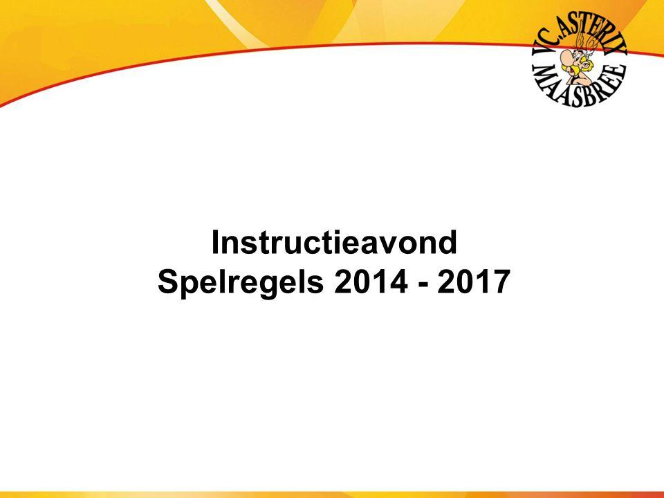 Instructieavond Spelregels 2014 - 2017