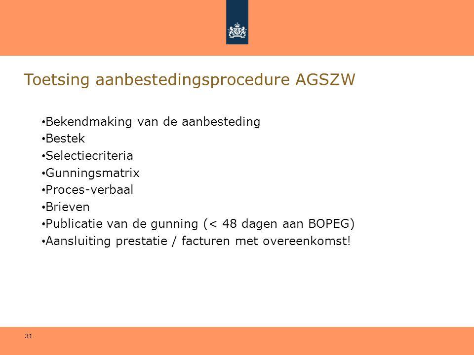 Toetsing aanbestedingsprocedure AGSZW