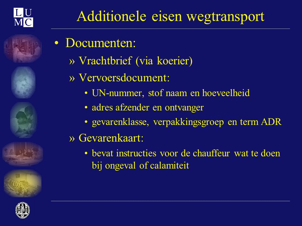 Additionele eisen wegtransport