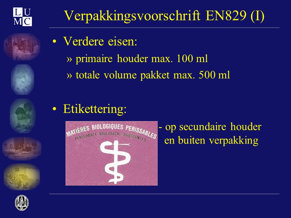 Verpakkingsvoorschrift EN829 (I)