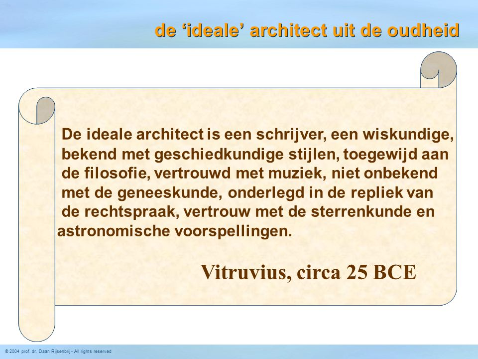 de 'ideale' architect uit de oudheid