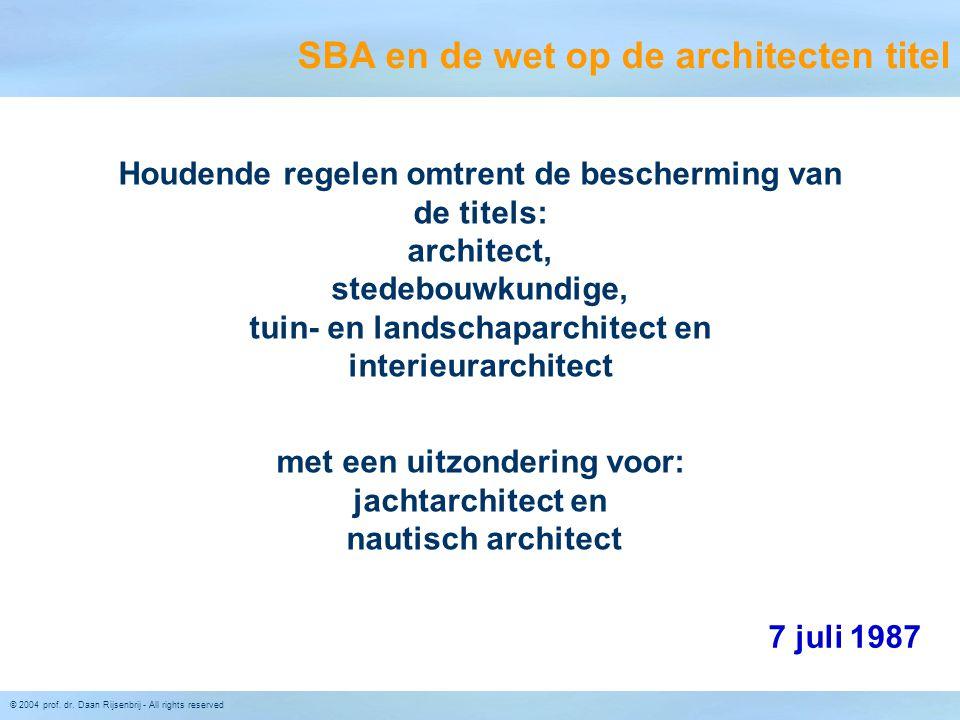 met een uitzondering voor: jachtarchitect en nautisch architect
