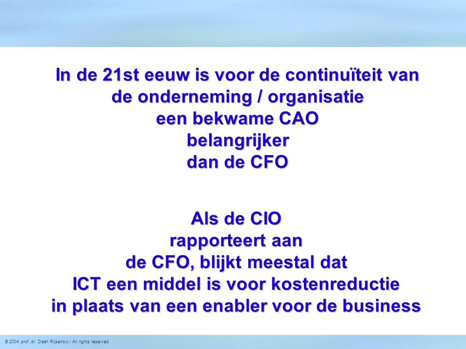 In de 21st eeuw is voor de continuïteit van de onderneming / organisatie een bekwame CAO belangrijker dan de CFO
