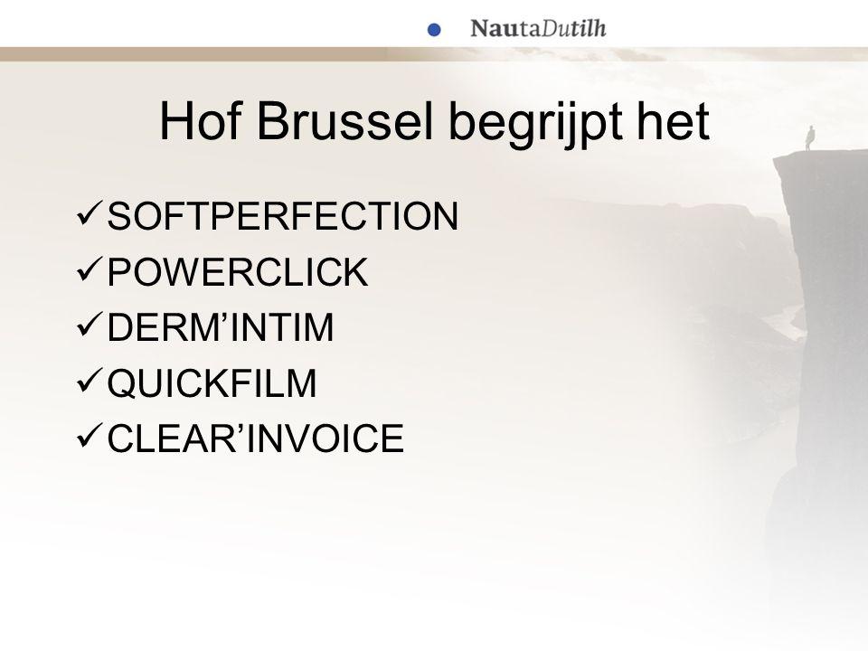 Hof Brussel begrijpt het