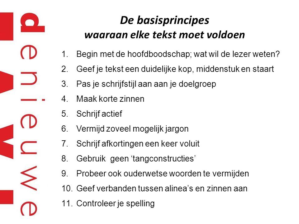 De basisprincipes waaraan elke tekst moet voldoen
