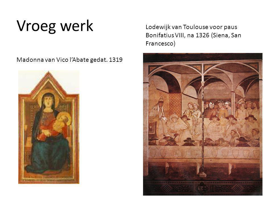 Vroeg werk Lodewijk van Toulouse voor paus Bonifatius VIII, na 1326 (Siena, San Francesco) Madonna van Vico l'Abate gedat.