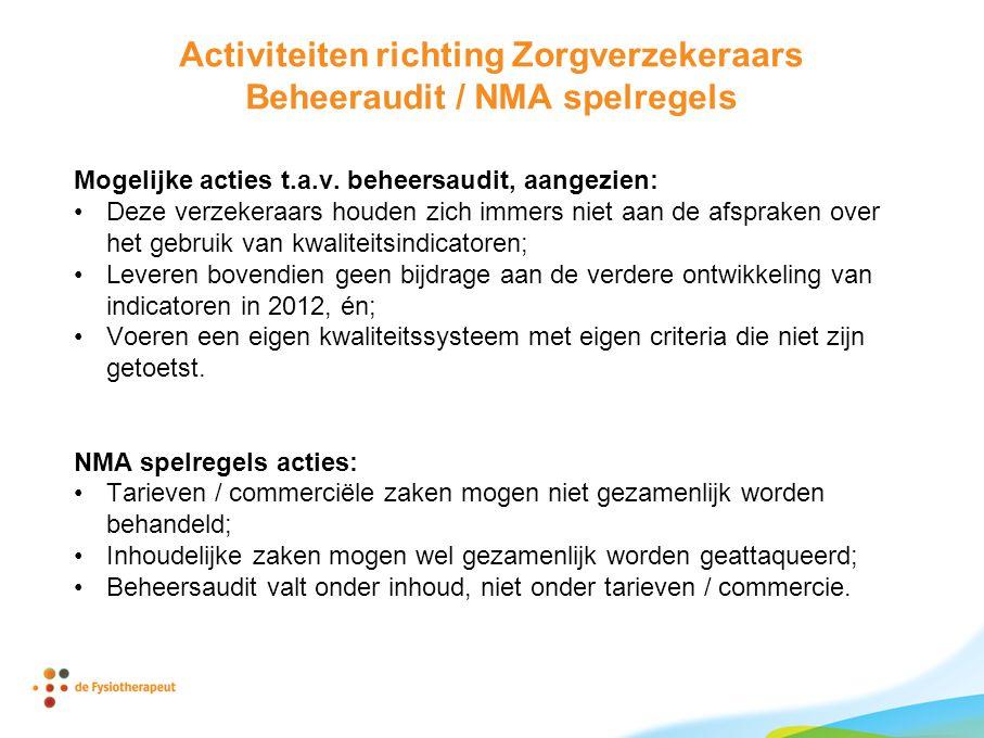 Activiteiten richting Zorgverzekeraars Beheeraudit / NMA spelregels